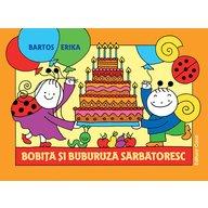Bobită şi Buburuză sărbătoresc