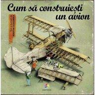 Corint - Carte educativa Cum sa construiesti un avion