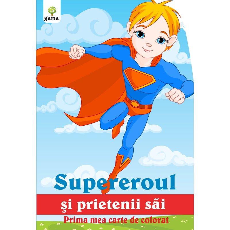 Editura Gama Supereroul şi prietenii săi din categoria Carti de colorat de la Editura Gama