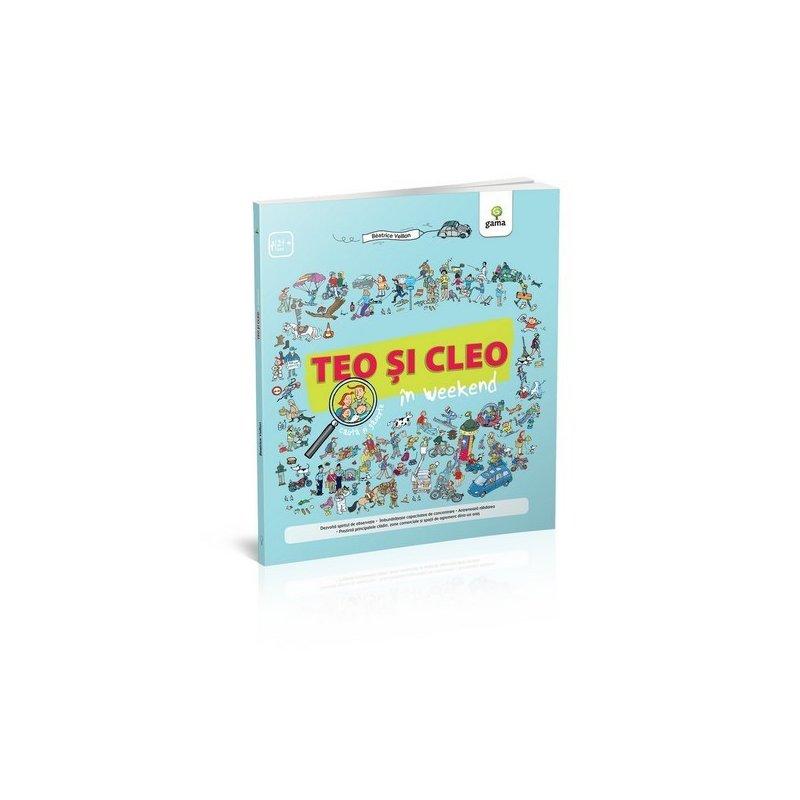 Editura Gama Teo și Cleo în weekend