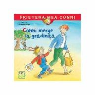 Editura Casa - Conni merge la gradinita