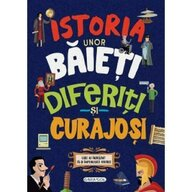 Girasol - Carte educativa Istoria unor baieti diferiti si curajosi