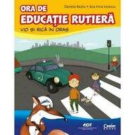 Corint - Carte educativa Ora de educatie rutiera. Vio si Rica in oras