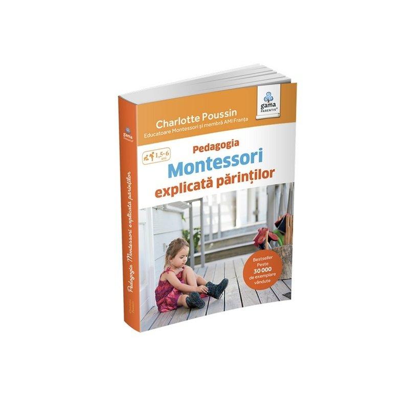 Pedagogia Montessori explicată părinților