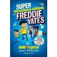 Corint - Carte cu povesti Super-miraculoasa calatorie a lui Freddie Yates